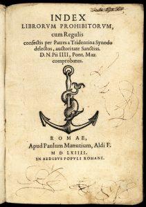Index des Livres Interdits suivant la règle définie par le Concile de Trente en accord avec les Pères de l'Eglise, 1564